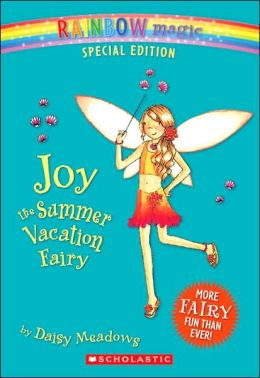 Joy the Summer Vacation Fairy (Rainbow Magic: Special Edition Series)