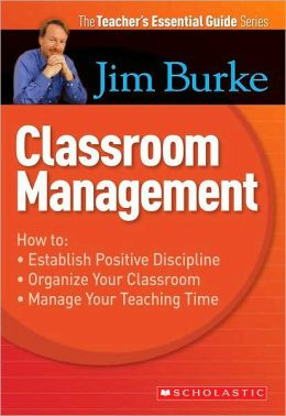 Teacher's Essential Guide: Classroom Management