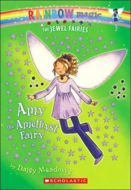 Amy the Amethyst Fairy (Jewel Fairies Series #5)