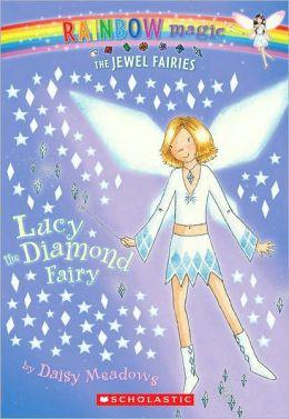 Lucy the Diamond Fairy (Jewel Fairies Series #7)