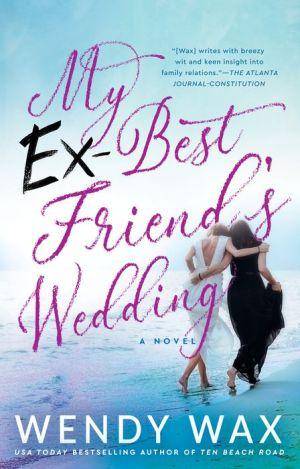 Book My Ex-Best Friend's Wedding