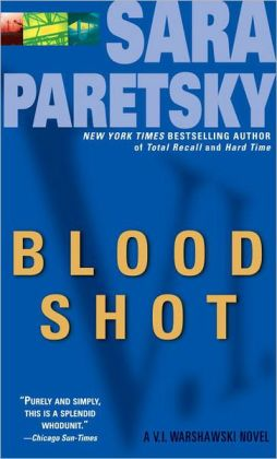 Blood Shot (V. I. Warshawski Series #5)
