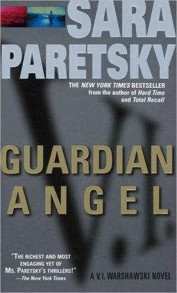 Guardian Angel (V. I. Warshawski Series #7)