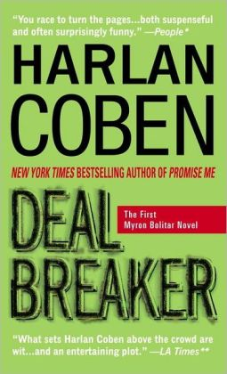 Deal Breaker (Myron Bolitar Series #1)
