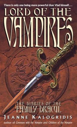 Lord of the Vampires (The Diaries of the Family Dracul #3)