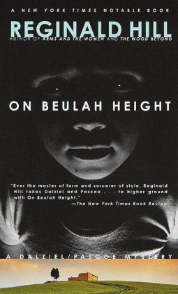 On Beulah Height (Dalziel and Pascoe Series #17)