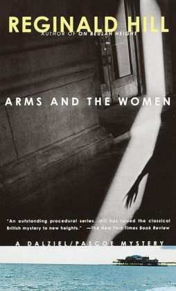 Arms and the Women (Dalziel and Pascoe Series #18)