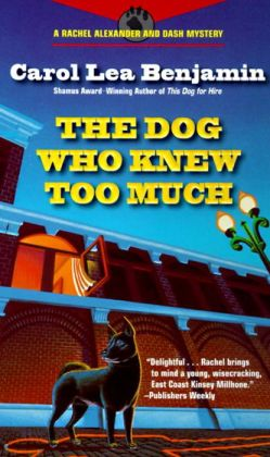 The Dog Who Knew Too Much (Rachel Alexander and Dash Series #2)