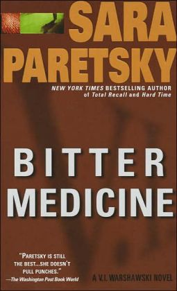 Bitter Medicine (V. I. Warshawski Series #4)