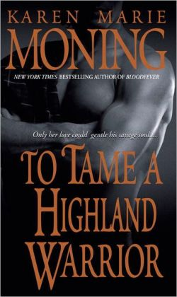 To Tame a Highland Warrior (Highlander Series #2)