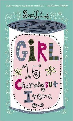 Girl 15, Charming but Insane