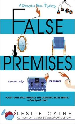 False Premises (Domestic Bliss Series #2)