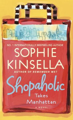 Shopaholic Takes Manhattan (Shopaholic Series #2)