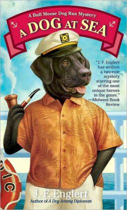 A Dog at Sea (Bull Moose Dog Run Series #3)