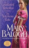 Book Cover Image. Title: A Counterfeit Betrothal/The Notorious Rake, Author: Mary Balogh