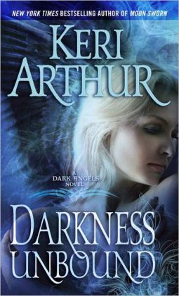 Darkness Unbound (Dark Angels Series #1)