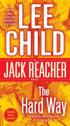 The Hard Way (Jack Reacher Series #10)