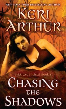 Chasing the Shadows: Nikki and Michael Book 3
