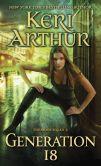 Book Cover Image. Title: Generation 18 (Spook Squad Series #2), Author: Keri Arthur
