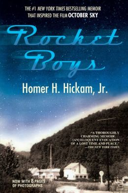 Rocket Boys: A Memoir (aka October Sky)