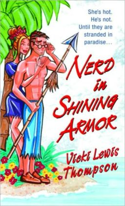 Nerd in Shining Armor (Nerd Series #1)