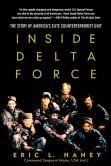 Eric L. Haney - Inside Delta Force: The Story of America's Elite Counterterrorist Unit