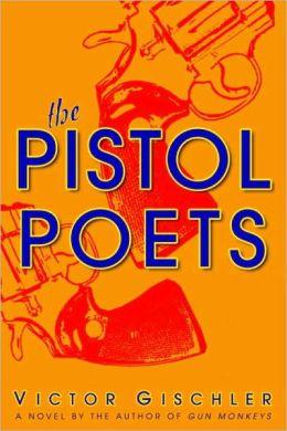 Pistol Poets