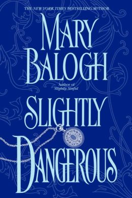 Slightly Dangerous (Bedwyn Family Series)