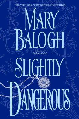 Slightly Dangerous (Bedwyn Family Series)