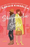 Book Cover Image. Title: Shopaholic and Sister (Shopaholic Series #4), Author: Sophie Kinsella