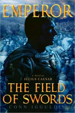 Emperor: The Field of Swords (Emperor Series #3)