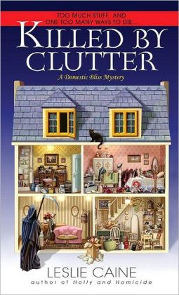 Killed by Clutter (Domestic Bliss Series #4)