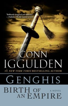 Genghis: Birth of an Empire (Genghis Khan: Conqueror Series #1)
