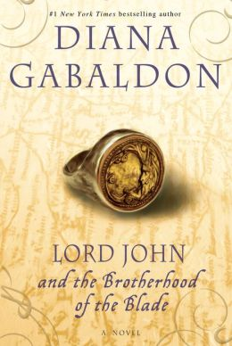 Lord John and the Brotherhood of the Blade (Lord John Grey Series)