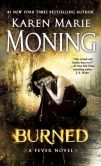 Book Cover Image. Title: Burned (Fever Series #7), Author: Karen Marie Moning