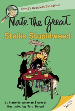 Nate the Great Stalks Stupidweed (Nate the Great Series)