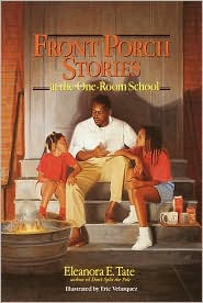 Front Porch Stories: At the One-Room School