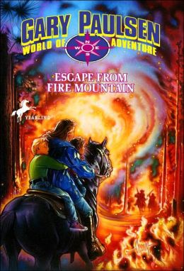 Escape from Fire Mountain (World of Adventure Series)