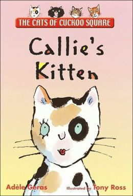Callie's Kitten (The Cats of Cuckoo Square Series)