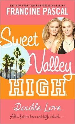 Double Love (Sweet Valley High Series #1)