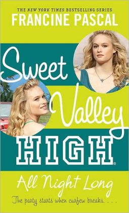 All Night Long (Sweet Valley High Series #5)