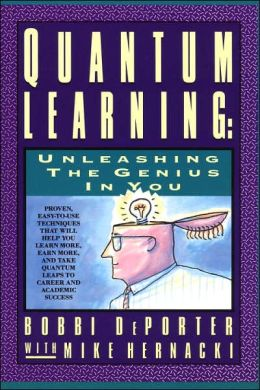 Quantum Learning: Unleashing the Genius in You Bobbi Deporter and Mike Hernacki