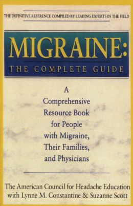 Migraine: The Complete Guide