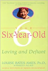 Your Six Year Old: Loving and Defiant