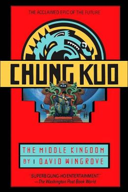 The Middle Kingdom (Chung Kuo Series #1)