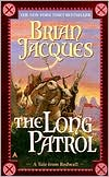 The Long Patrol (Redwall Series #10)