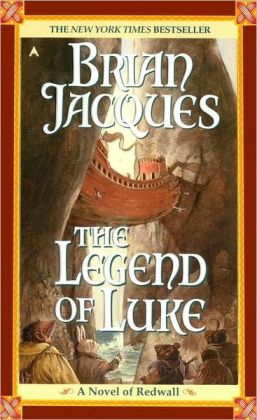The Legend of Luke (Redwall Series #12)