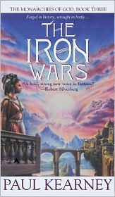 The Iron Wars (Monarchies of God Series #3)