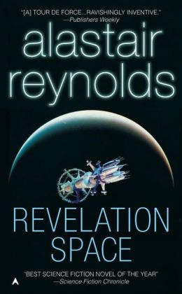 Revelation Space (Revelation Space Series #1)
