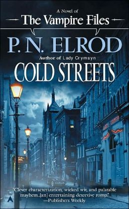 Cold Streets (Vampire Files Series #10)
